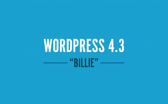WordPress 4.3 «Billie»